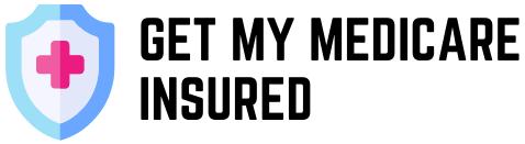 Get My Medicare Insured